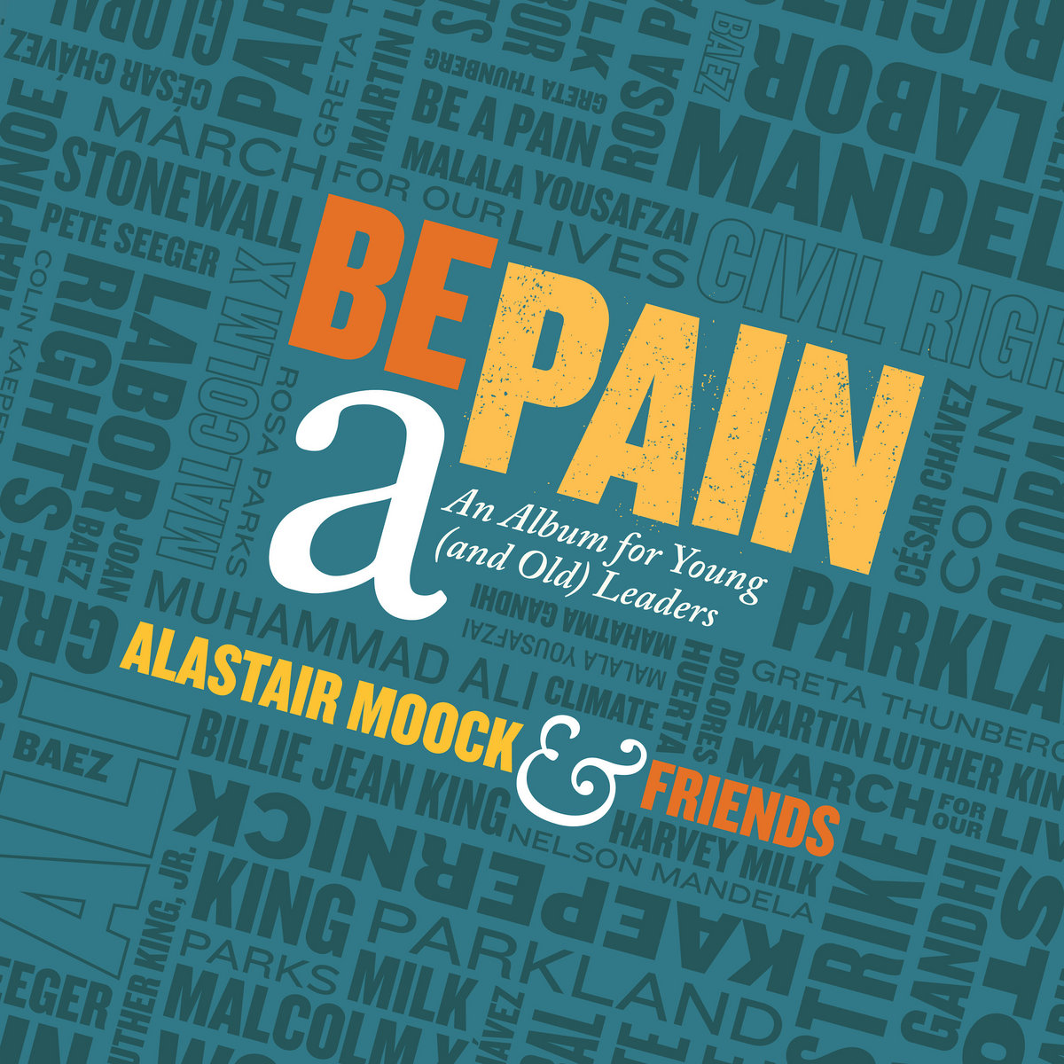 Be a Pain: An Album for Young (and Old) Leaders